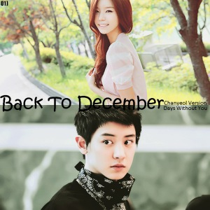 back to december - Chanyeol Version