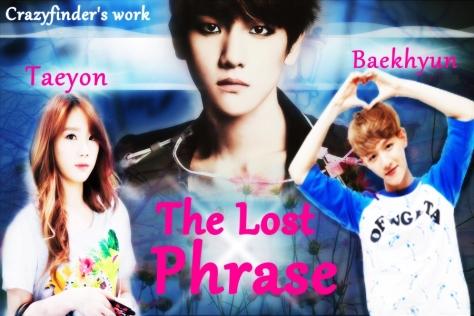 The lost phrase- Baekhyun Taeyon