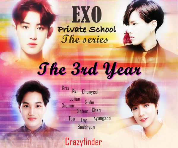 EXO private school the series-The 3rd year