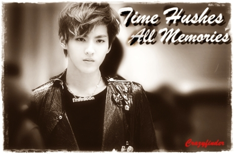 time hushes all memories