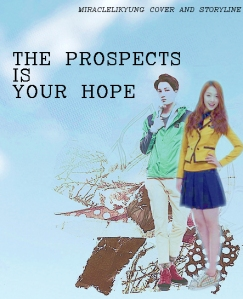 THE PROSPECTS IS YOUR HOPE