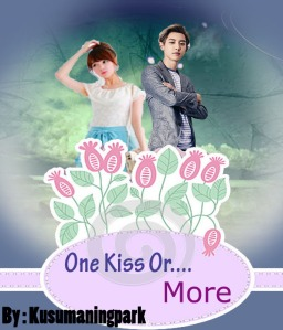 One Kiss Or MOre
