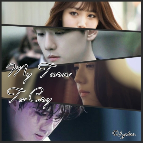 8th Series - MY TURN TO CRY Part 1