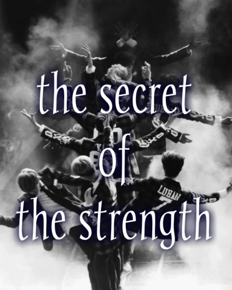 the secret of the strength