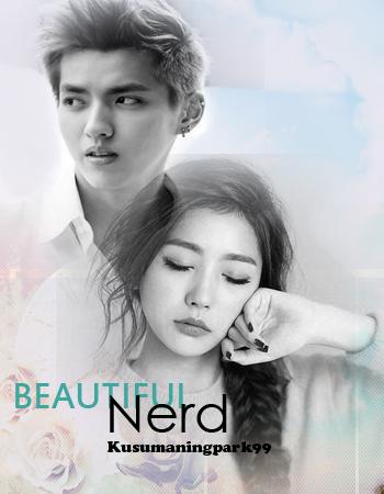 [ONESHOOT] Beautiful Nerd