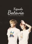 KEPADA BATAVIA - FEYREFLY