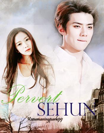 Pervert Sehun #2