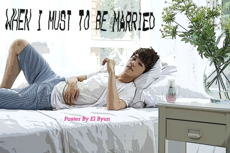 When I Must To Be Married (Chapter 1)-EXO Fanfiction.jpg