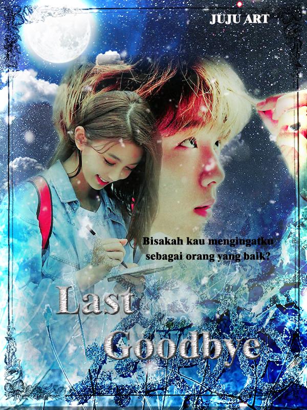 last1 goodbye.jpg