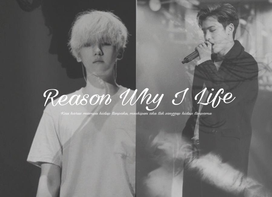 REASON WHY I LIFE